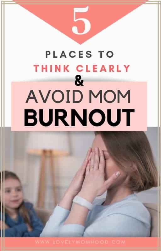 Going on a kid-free week long vacation isn't doable for many moms. Instead, here are 5 unexpected places to think clearly for moms and prevent mom burnout.