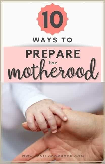preparing for motherhood