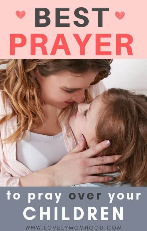 This is hands down the best prayer to pray over your children I have ever read. I think you'll agree. Motherhood is full of worry and fear. I have no doubt praying this prayer over your children will help you rest in God'd promises. Learn how. #childrenprayer #prayer #motherhood #prayerforparents