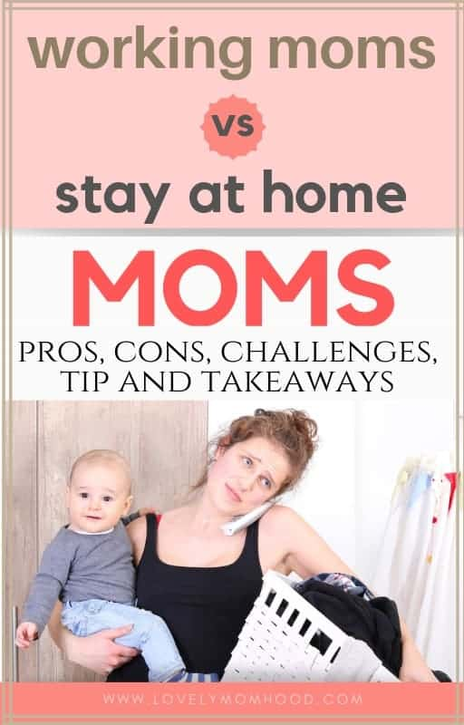 Working Mom vs Stay at home mom. Ever wonder what would it be like to be on the other side of your motherhood journey? Find out... Working mom vs stay at home mom: pros, cons, challenges, tips, and takeaways. #stayathomemom #workingmom #sahm