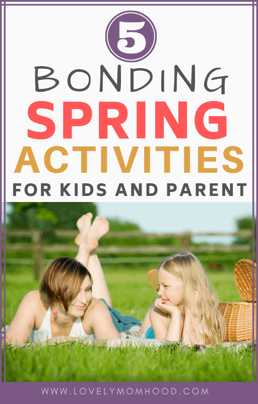 outdoor spring activities for kids and parents