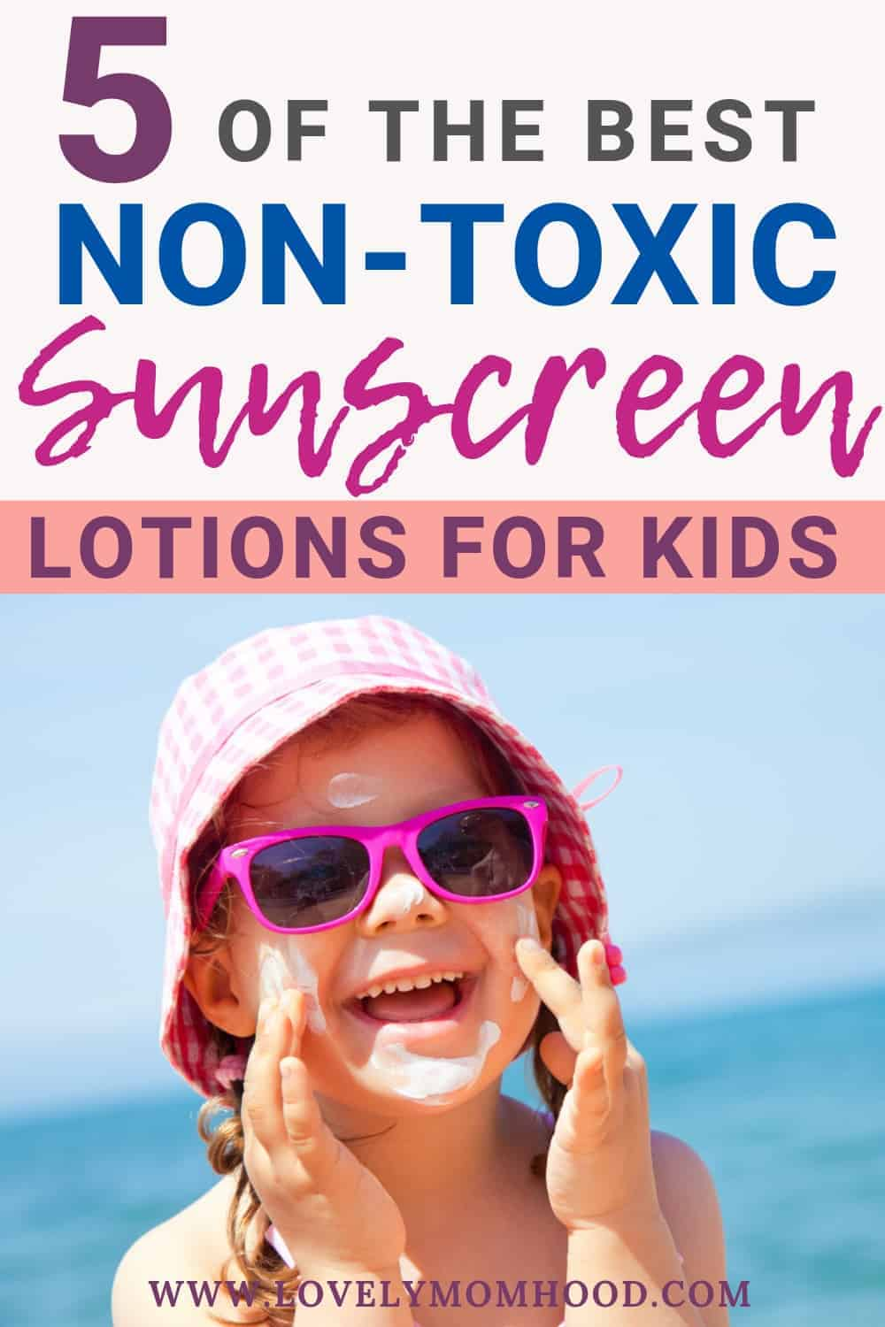best sunscreen lotions for kids