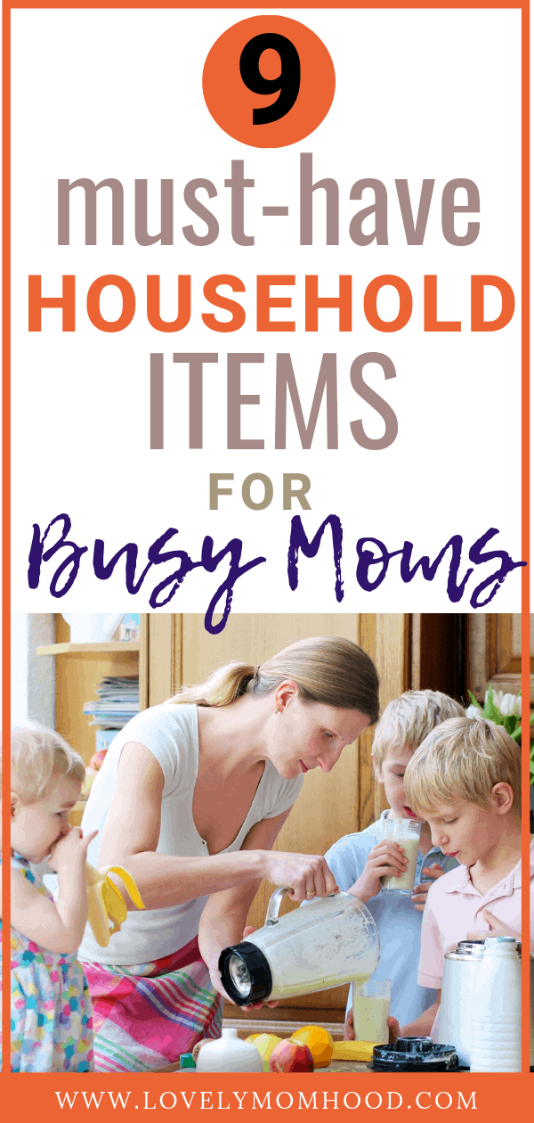 Household Items for Busy Moms