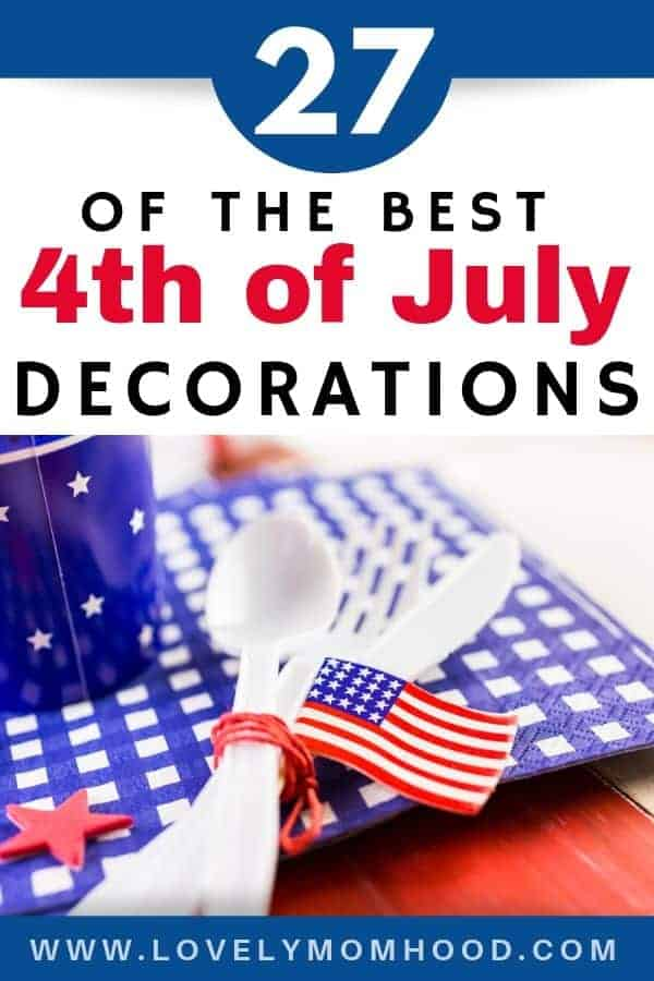 4th of July decorations and patriotic decorations for the entire house