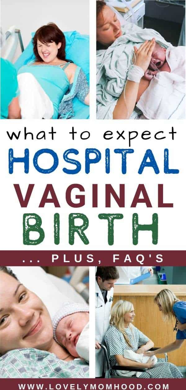 hospital vaginal birth, what to expect