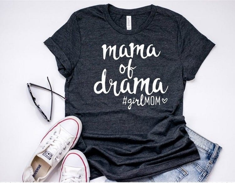 Motherhood shirt, mama of drama