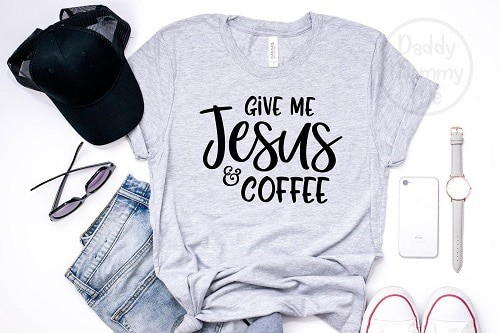 Jesus and coffee mom shirt