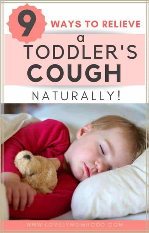 How to alleviate a toddler's night time cough naturally
