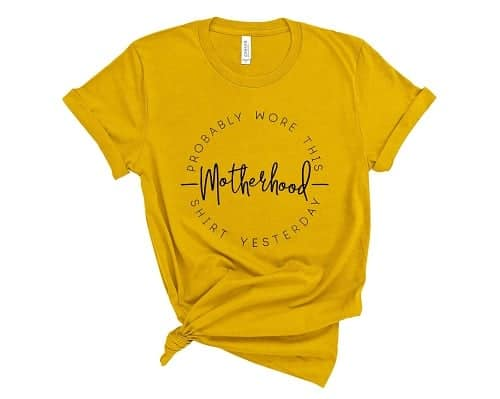 motherhood shirt