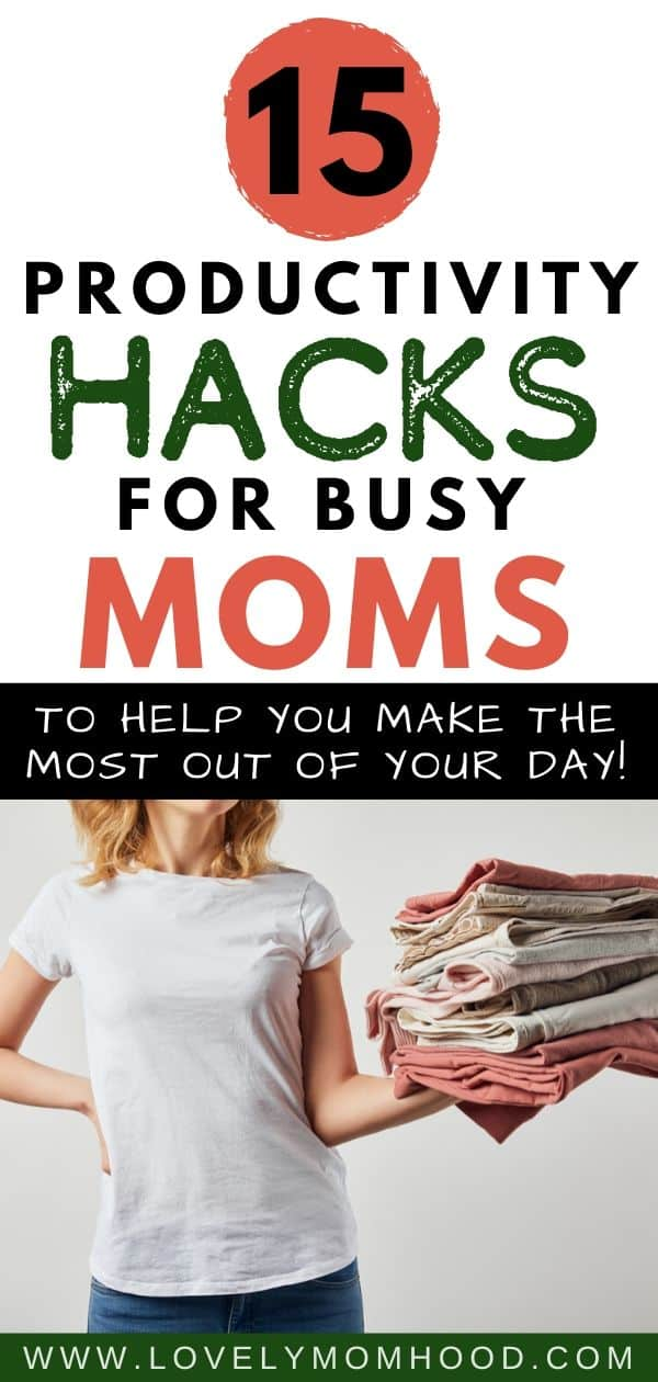15 productivity tips for mom, daily routine tips for moms