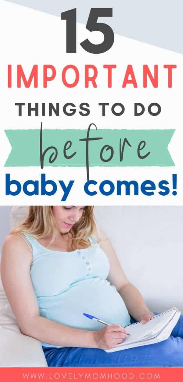 15 important things to do before baby arrives