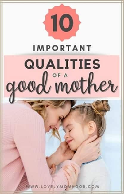 important qualities of a good mom